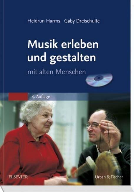 Musik erleben und gestalten mit alten Menschen....