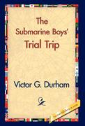 The Submarine Boys' Trial Trip