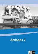 Actio. Band 2 Actiones. Schülerarbeitsheft