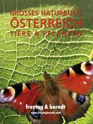 Großes Naturbuch Österreich Tiere und Pflanzen