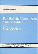 Persönliche Ressourcen, Vulnerabilität und Stresserleben