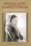 Memorial Boxes and Guarded Interiors: Edith Wharton and Material Culture