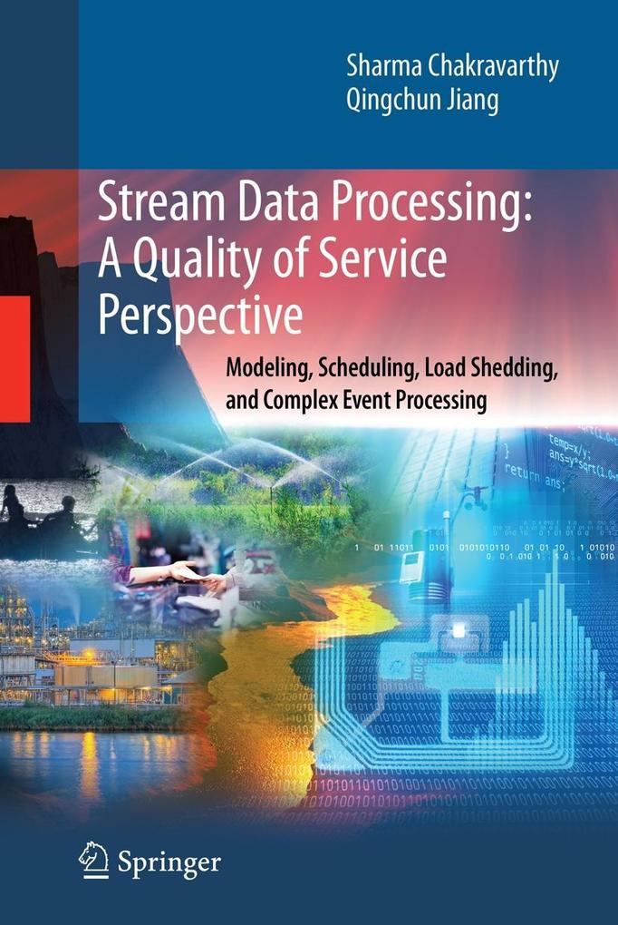 Stream Data Processing: A Quality of Service Pe...