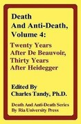 Death and Anti-Death, Volume 4: Twenty Years After de Beauvoir, Thirty Years After Heidegger