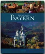 Faszinierendes Bayern