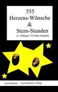 555 Herzens-Wünsche und Stern-Stunden als Buch ...