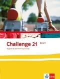 Challenge 21. Neubearbeitung. Schülerbuch 1