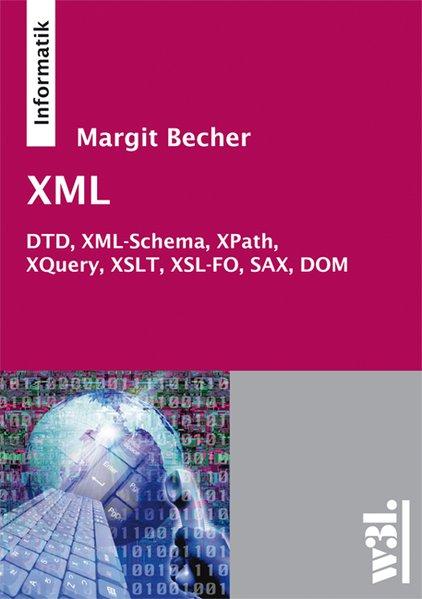 XML als Buch von Margit Becher