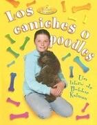 Los Caniches O Poodles = Poodles