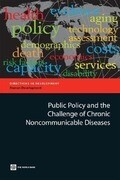 Public Policy and the Challenge of Chronic Noncommunicable Diseases