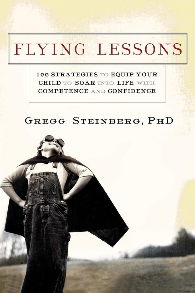 Flying Lessons als Taschenbuch von Gregg Steinberg