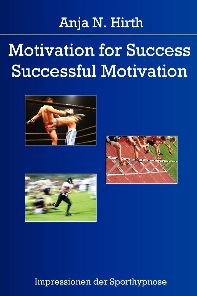 Motivation for Success - Successful Motivation ...