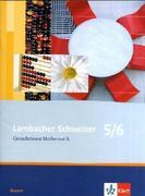 Lambacher Schweizer. 5. und 6. Schuljahr. Grundwissen. Bayern