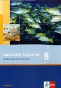 Lambacher Schweizer. 8. Schuljahr. Schülerbuch. Allgemeine Ausgabe