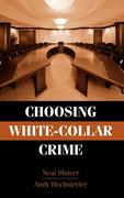 Choosing White-Collar Crime