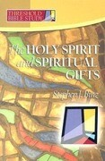The Holy Spirit and Spiritual Gifts