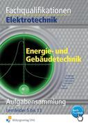 Fachqualifikationen Elektrotechnik Energie- und Gebäudetechnik