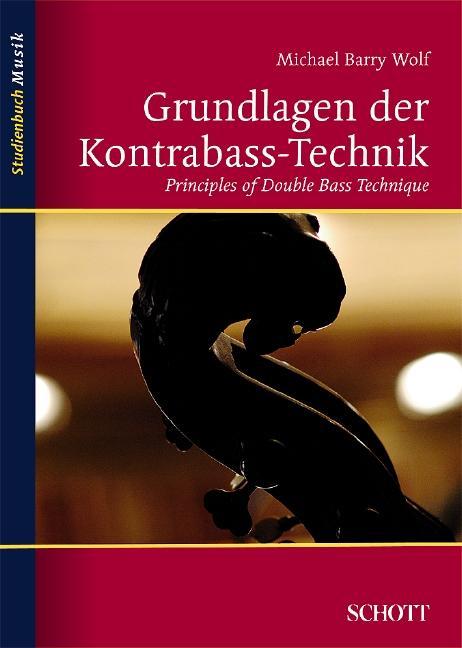 Grundlagen der Kontrabass-Technik als Buch von ...