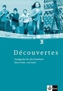 Découvertes 3. Fundgrube für die Freiarbeit Face à Face und mehr. Kopiervorlagen mit Audio-CD