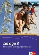 Let's Go 3. Workbook mit Schüler-CD und CD-ROM. Neubearbeitung