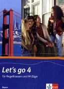Let's Go 4. Schülerbuch. Bayern