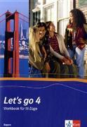 Let's Go 4. Workbook Bayern. M-Züge