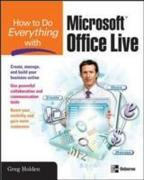 How to Do Everything with Microsoft Office Live