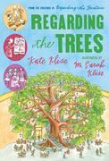 Regarding the Trees: A Splintered Saga Rooted in Secrets
