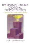 Becoming Your Own Emotional Support System
