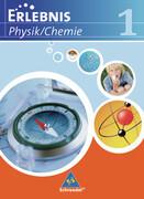 Erlebnis Physik / Chemie. Schülerband 1. Ausgabe 2007. Realschule Niedersachsen