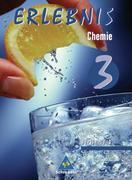 Erlebnis Chemie 9 / 10. Ausgaben 2005-2006. Schülerband. Sekundarstufe 1. Berlin