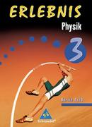 Erlebnis Physik 3. Schülerband. Ausgabe 2006. Berlin