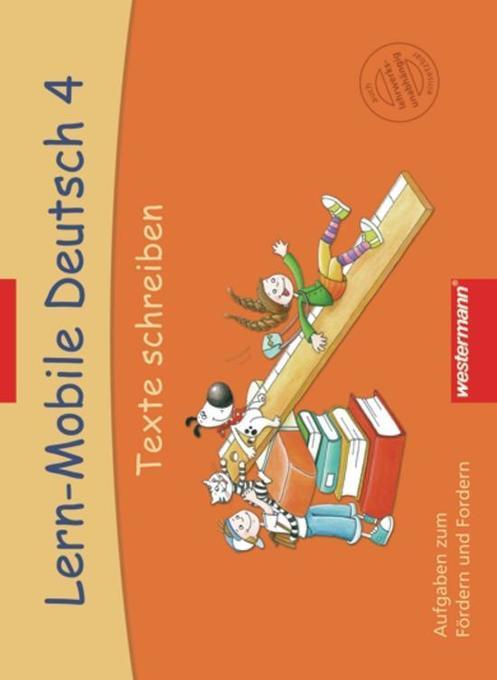 Lern-Mobile Deutsch 4. Texte schreiben als Buch...