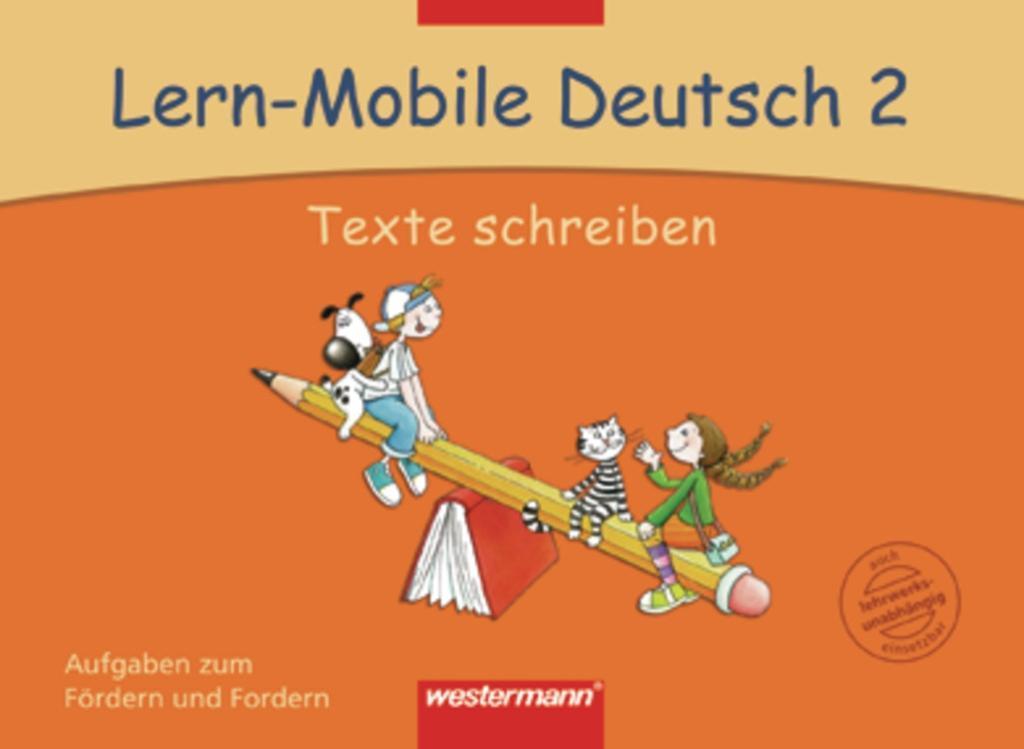 Lern-Mobile Deutsch 2. Texte Schreiben. Arbeits...