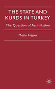 The State and Kurds in Turkey: The Question of Assimilation
