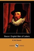 Bacon: English Men of Letters (Dodo Press)