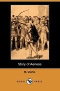 Story of Aeneas (Dodo Press)
