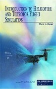 Introduction to Helicopter and Tiltrotor Flight Simulation