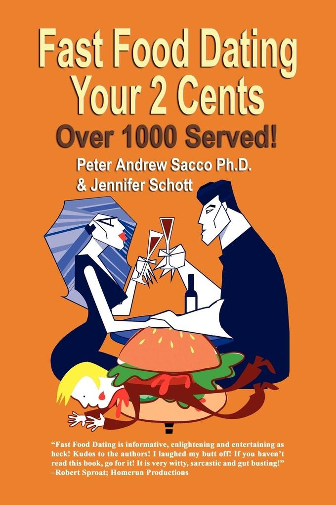 Fast Food Dating Your 2 Cents als Taschenbuch v...