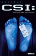 Reading Csi: Crime TV Under the Microscope