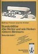 Stundenblätter 'Der Richter und sein Henker / Unterm Birnbaum'