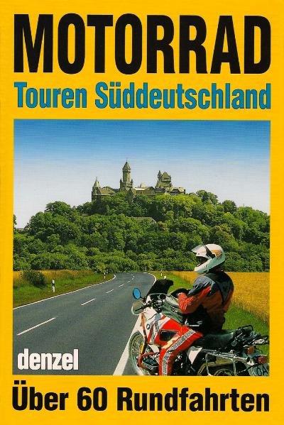Motorrad-Touren Süddeutschland als Buch von Edu...