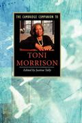 The Cambridge Companion to Toni Morrison