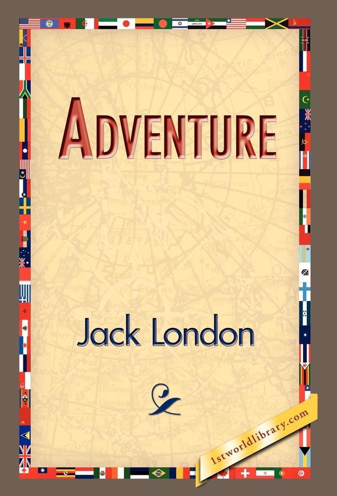 Adventure als Buch von Jack London