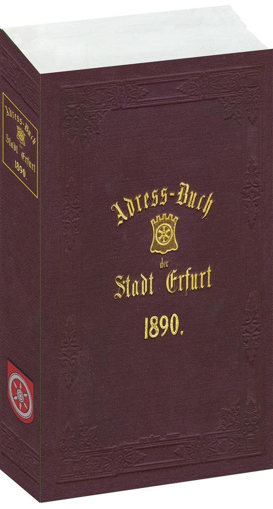 Adreßbuch der Stadt Erfurt 1890 als Buch von