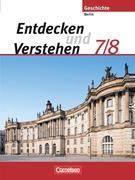 Entdecken und Verstehen 7/8. Schülerbuch. Berlin. Neubearbeitung