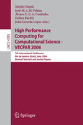 High Performance Computing for Computational Science - VECPAR 2006