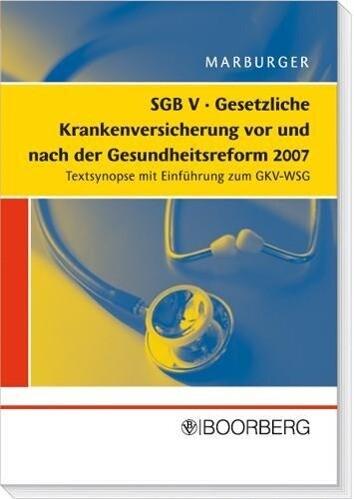 SGB V Gesetzliche Krankenversicherung vor und n...