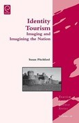 Identity Tourism: Imaging and Imagining the Nation