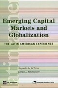Emerging Capital Markets and Globalization: The Latin American Experience